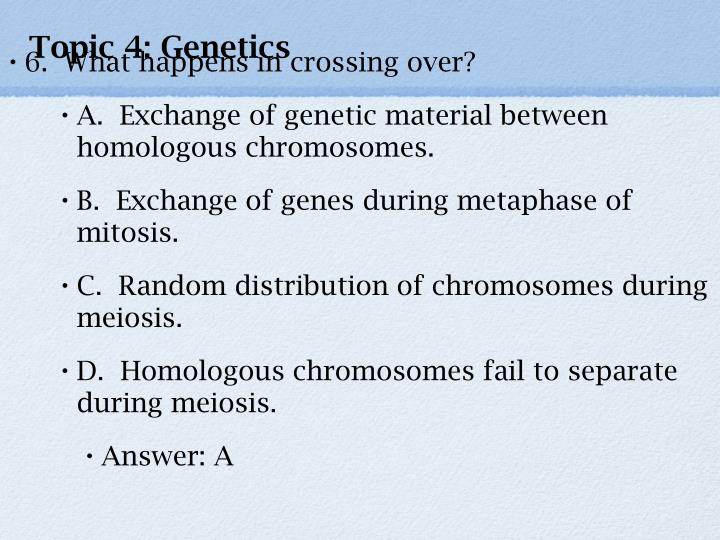 Topic 4: Genetics