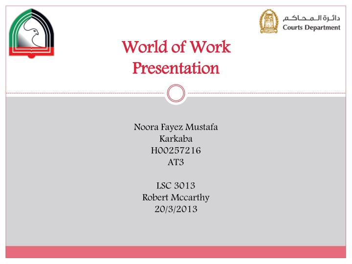 World of work presentation