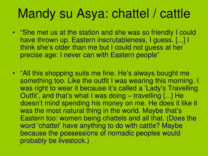 Mandy su Asya: chattel / cattle