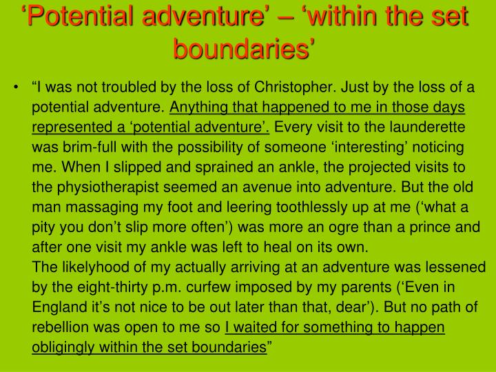 'Potential adventure' – 'within the set boundaries'