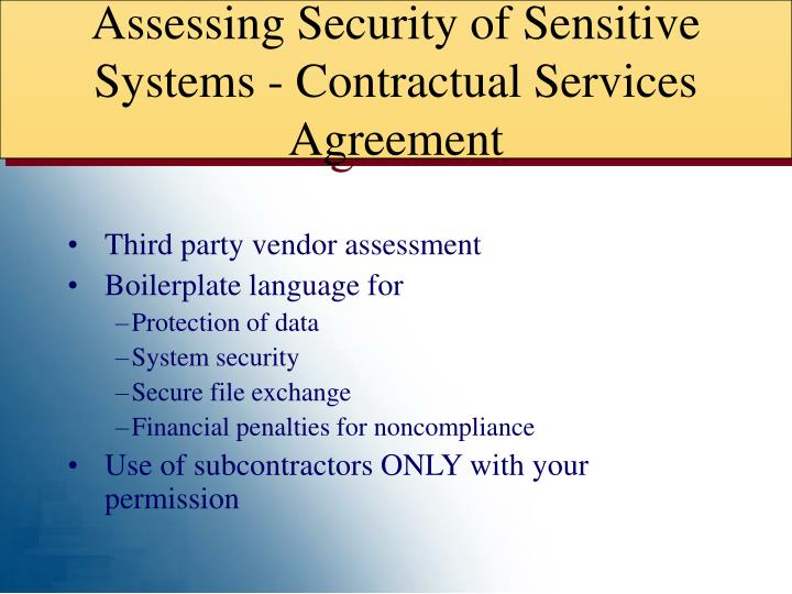 Assessing Security of Sensitive Systems - Contractual Services Agreement