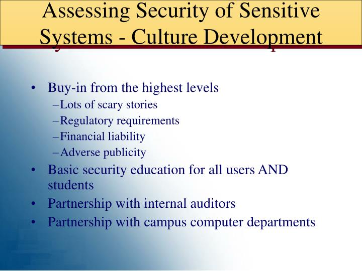 Assessing Security of Sensitive Systems - Culture Development
