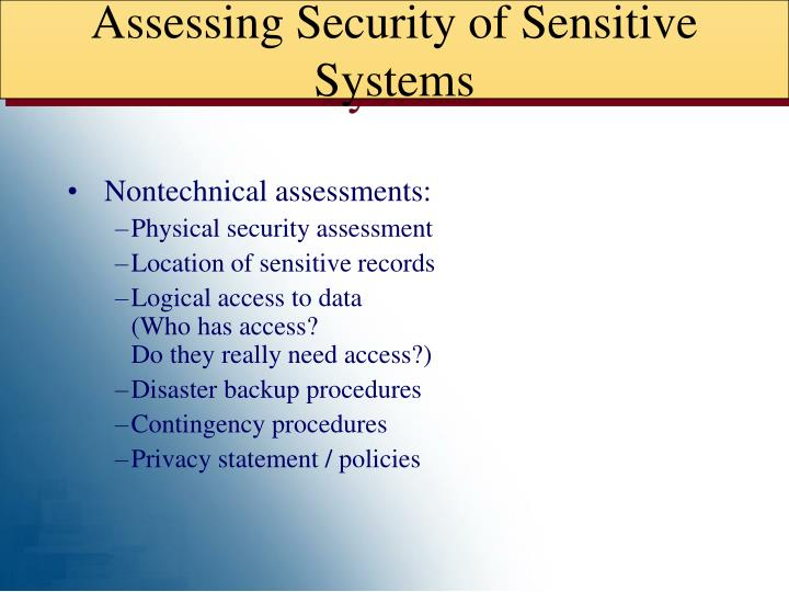 Assessing Security of Sensitive Systems