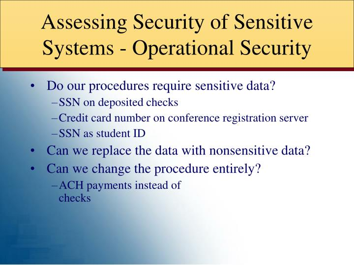 Assessing Security of Sensitive Systems - Operational Security