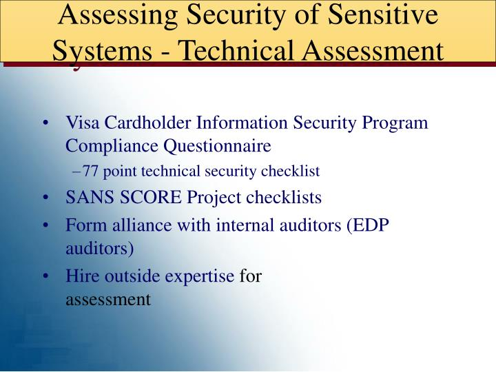 Assessing Security of Sensitive Systems - Technical Assessment