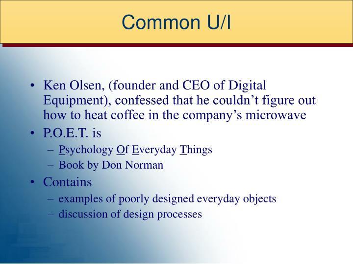 Common U/I
