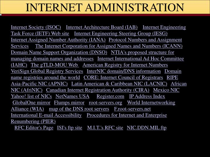 INTERNET ADMINISTRATION
