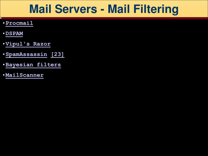 Mail Servers - Mail Filtering