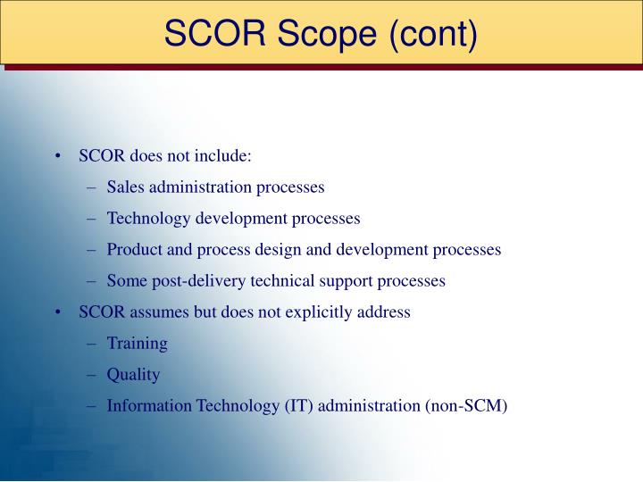 SCOR Scope (cont)