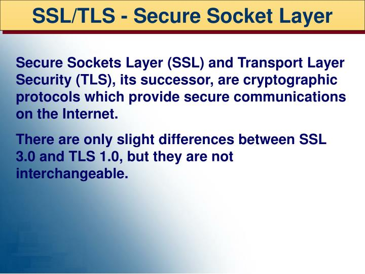 SSL/TLS - Secure Socket Layer