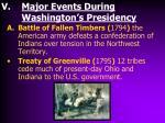 major events during washington s presidency
