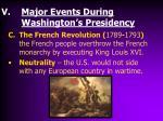 major events during washington s presidency2