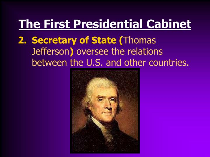 The First Presidential Cabinet