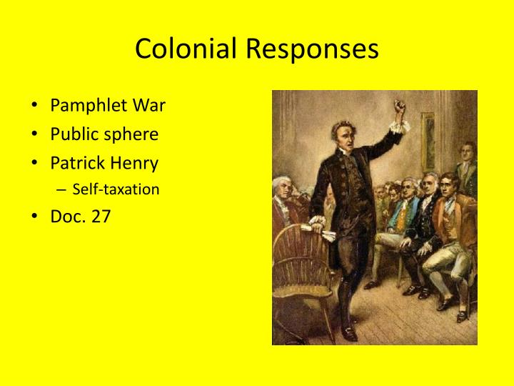 Colonial Responses