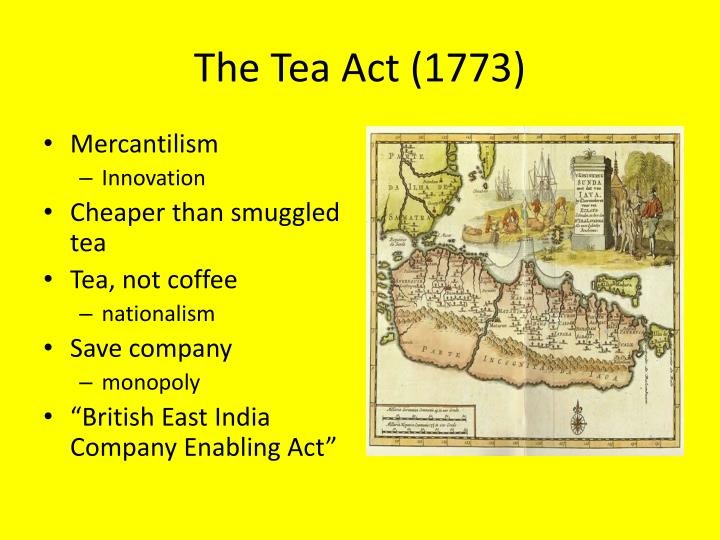 The Tea Act (1773)