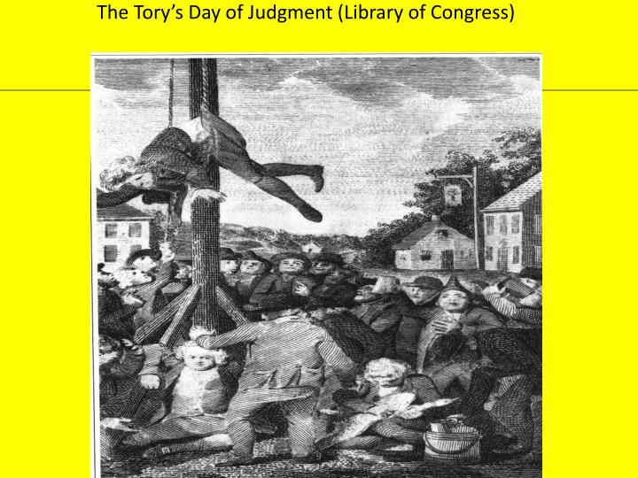 The Tory's Day of Judgment (Library of Congress)