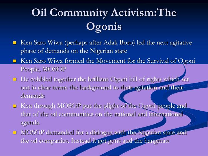 Oil Community Activism:The Ogonis
