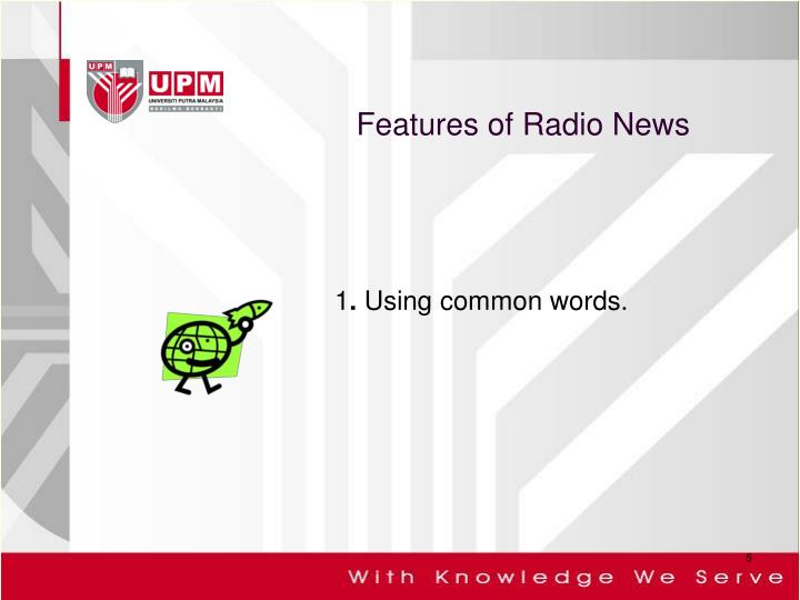 Features of Radio News