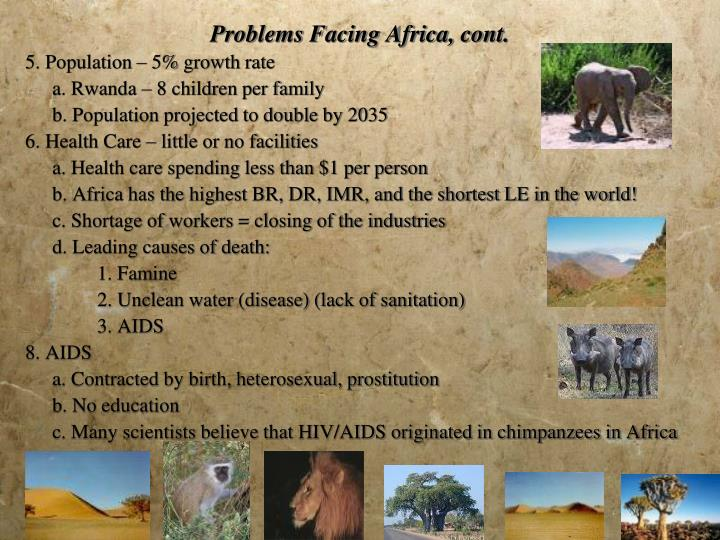 Problems Facing Africa, cont.