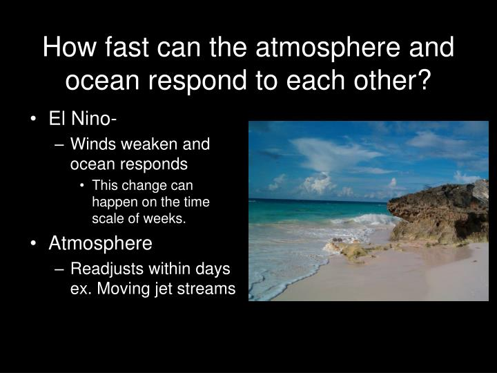 How fast can the atmosphere and ocean respond to each other?