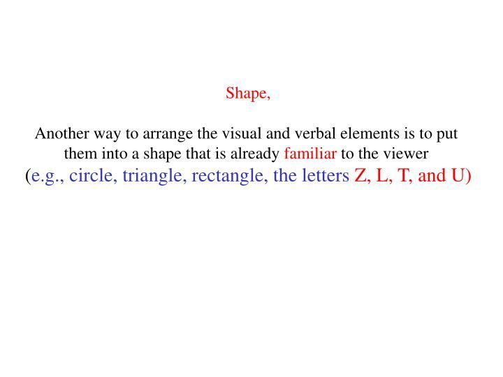 Shape,