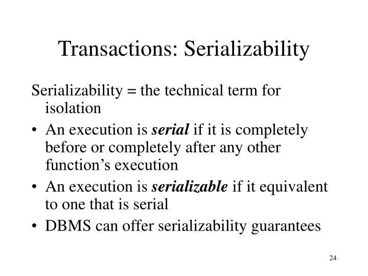 Transactions: Serializability