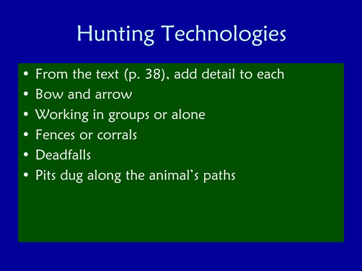 Hunting Technologies
