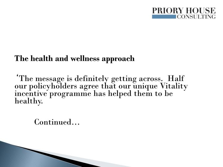 The health and wellness approach