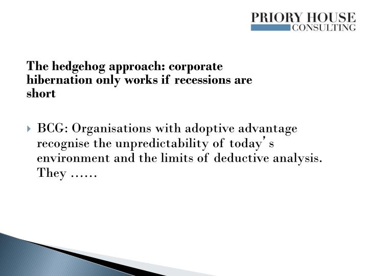 The hedgehog approach: corporate