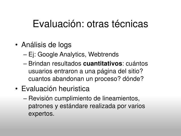 Evaluación: otras técnicas
