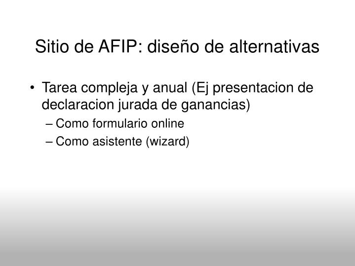 Sitio de AFIP: diseño de alternativas