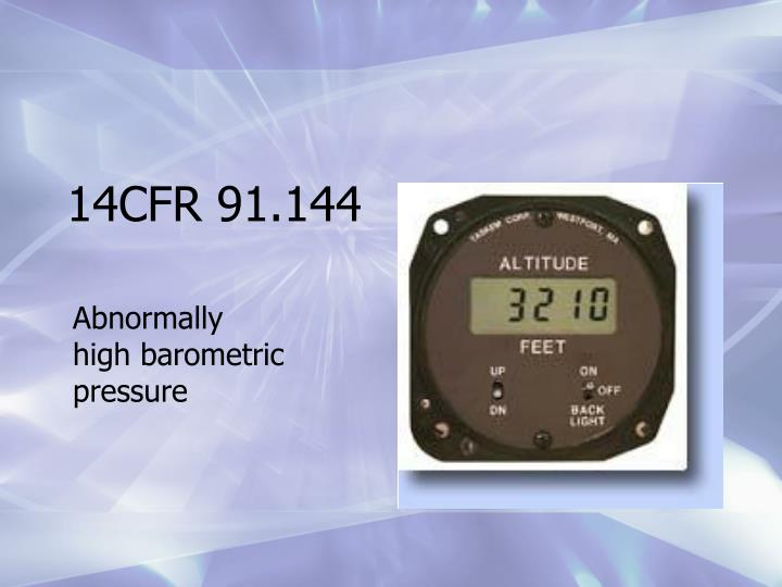 14CFR 91.144