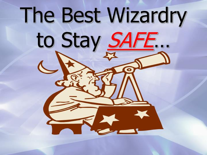 The Best Wizardry to Stay
