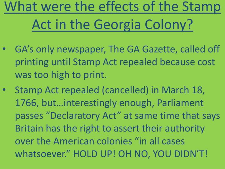What were the effects of the Stamp Act in the Georgia Colony?