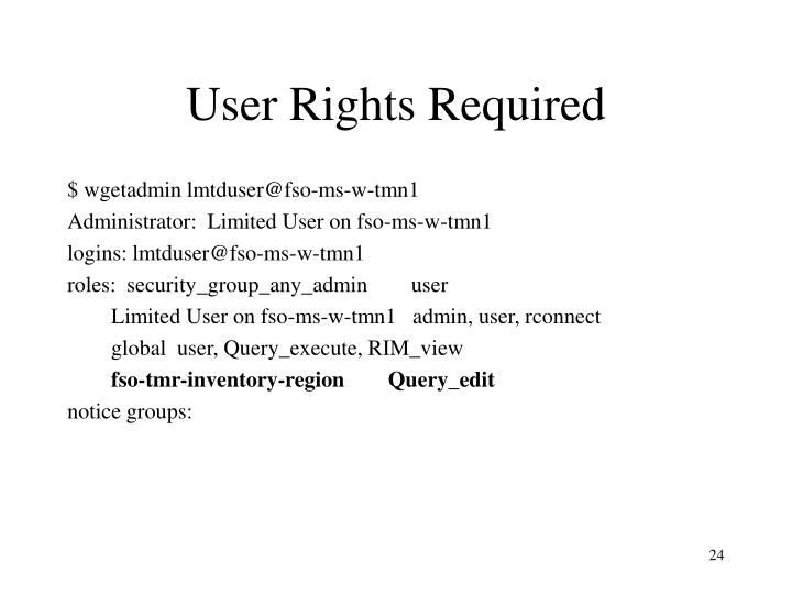 User Rights Required