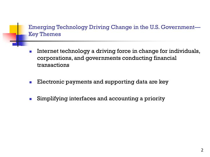 Emerging technology driving change in the u s government key themes