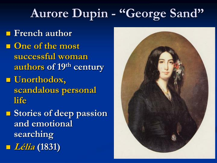 "Aurore Dupin - ""George Sand"""