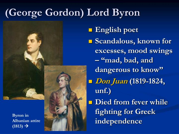 (George Gordon) Lord Byron