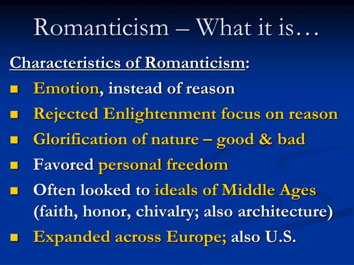 Romanticism – What it is…