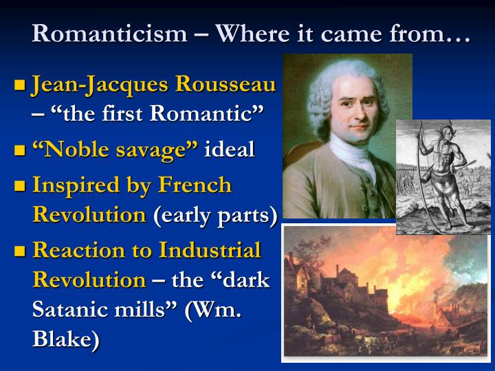 Romanticism where it came from