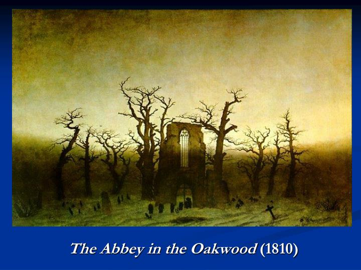 The Abbey in the Oakwood
