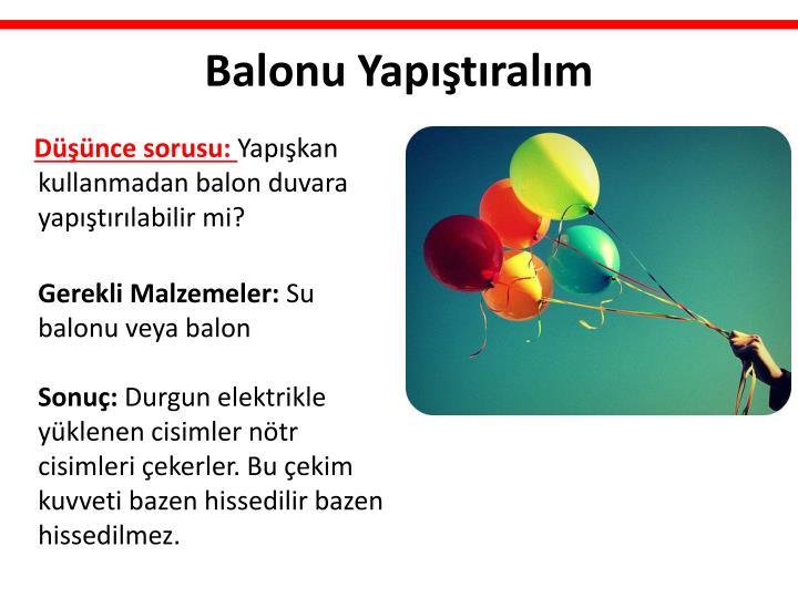 Balonu Yapıştıralım