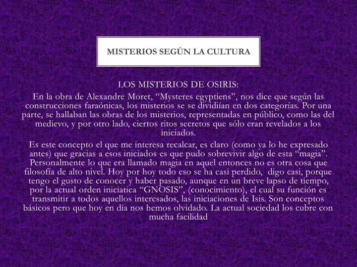 MISTERIOS SEGÚN LA CULTURA