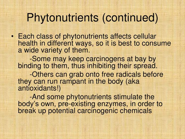 Phytonutrients (continued)