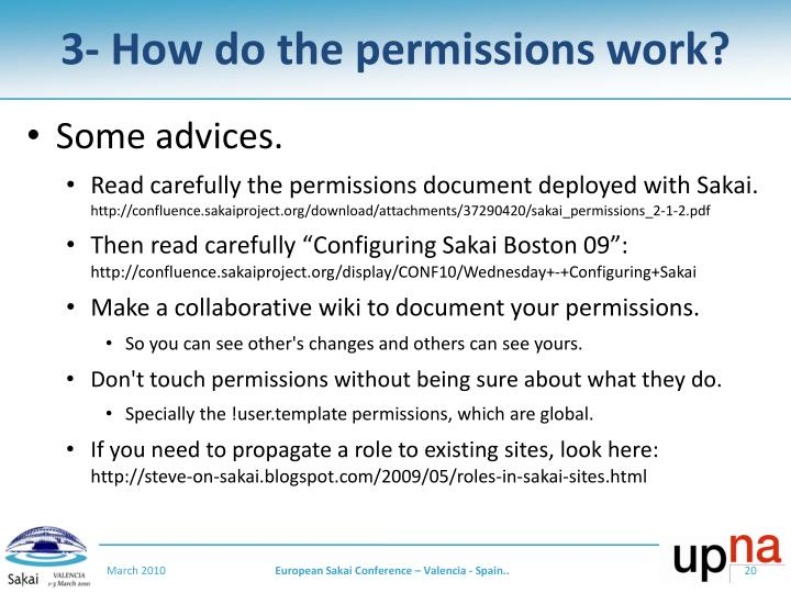 3- How do the permissions work?