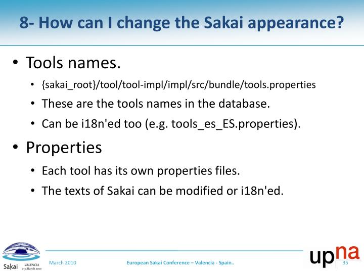 8- How can I change the Sakai appearance?