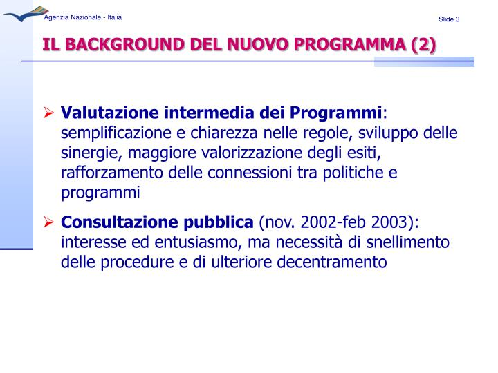 Il background del nuovo programma 2