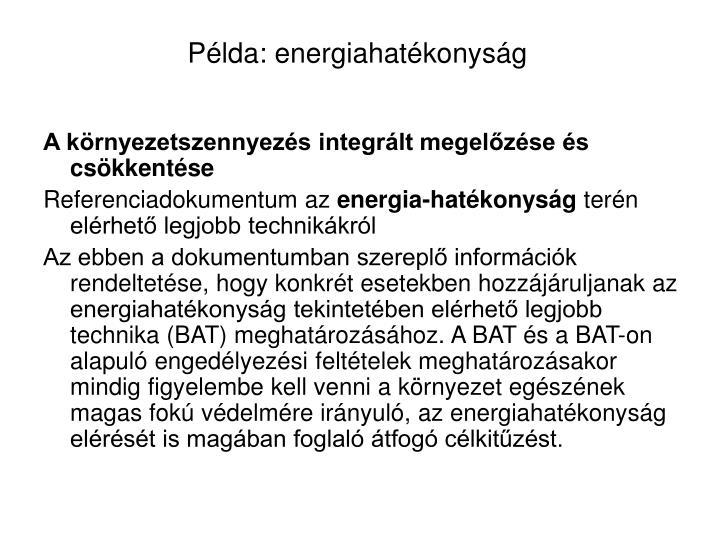 Példa: energiahatékonyság