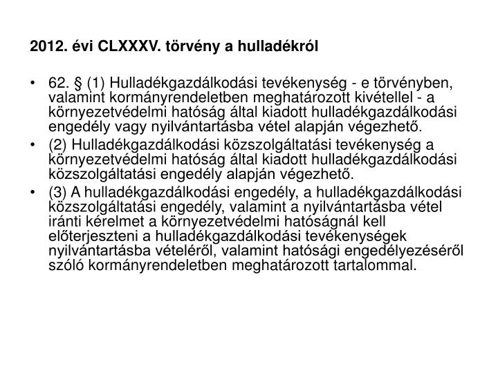 2012. évi CLXXXV. törvény a hulladékról