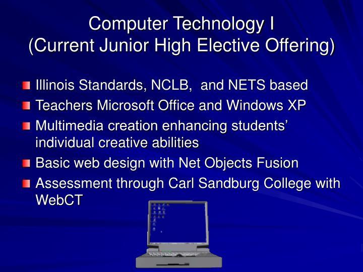 Computer Technology I